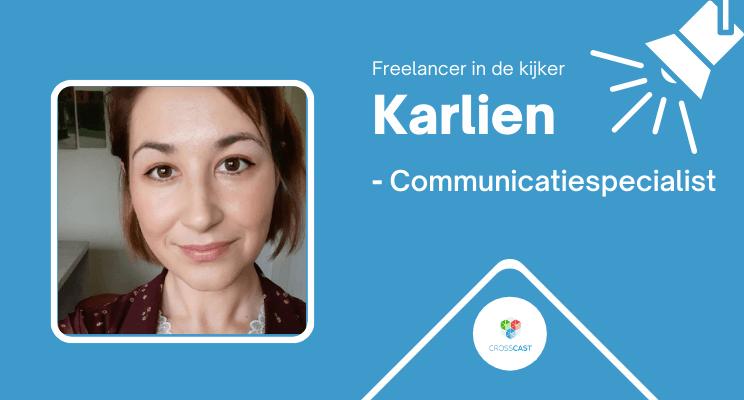 In de kijker: Freelance Communicatiespecialist Karlien